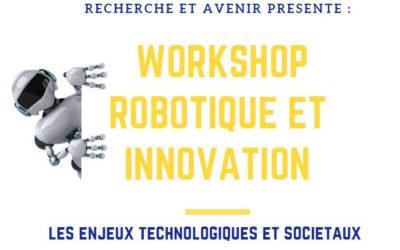 Workshop Robotique et Innovation : les trois tables rondes se dévoilent